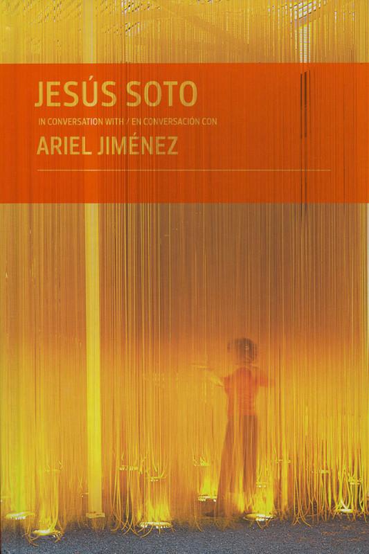 Soto monograph Ariel Jimenez 2012
