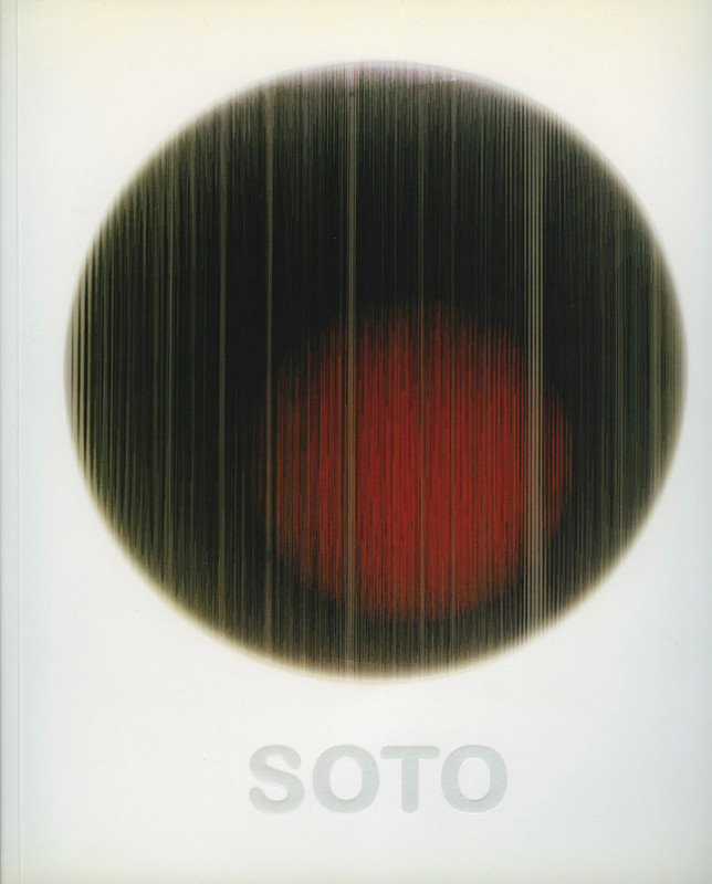 Soto exhibition catalogue Dan Gallery Sao Paulo 2002